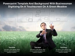 Template With Businessman Digitizing On A Touchscreen On A Green Meadow