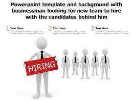 Template With Businessman Looking For New Team To Hire With The Candidates Behind Him