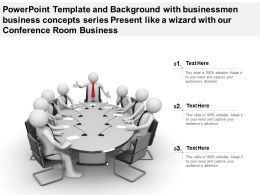 Template With Businessmen Business Concepts Series Present Like A Wizard With Our Conference Room Business