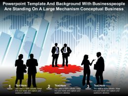 Template With Businesspeople Are Standing On A Large Mechanism Conceptual Business