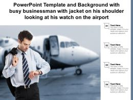 Template With Busy Businessman With Jacket On His Shoulder Looking At His Watch On The Airport