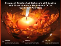 Template With Candles With Flowers Convince The Audience Of The Feasibility Of Your Ideas