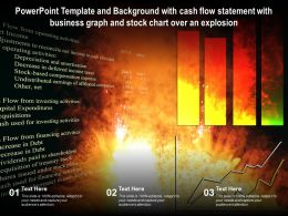 Template With Cash Flow Statement With Business Graph And Stock Chart Over An Explosion