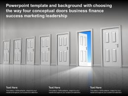 Template With Choosing The Way Four Conceptual Doors Business Finance Success Marketing Leadership