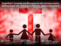 Template With Christian Family Holding Hands And Standing In Front Of A Giant Cross Symbol