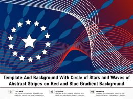 Template With Circle Of Stars And Waves Of Abstract Stripes On Red And Blue Gradient Background