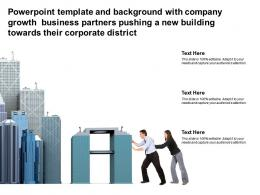 Template With Company Growth Business Partners Pushing A New Building Towards Their Corporate District