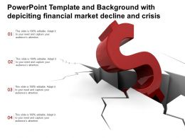 Template With Depicting Financial Market Decline And Crisis Ppt Powerpoint