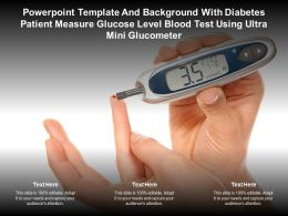 Template With Diabetes Patient Measure Glucose Level Blood Test Using Ultra Mini Glucometer