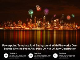 Template With Fireworks Over Seattle Skyline From Alki Park On 4th Of July Celebration