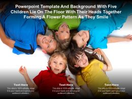 Template With Five Children Lie On Floor With Their Heads Together Forming A Flower Pattern As They Smile
