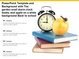 Template With Garden Snail Alarm Clock Books And Apple On A White Background Back To School