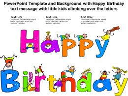 Template With Happy Birthday Text Message With Little Kids Climbing Over The Letters