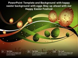 Template With Happy Easter Background With Eggs Stay Up Ahead With Our Happy Easter Festival