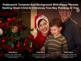 Template With Happy Parents Holding Small Child At Christmas Tree Boy Pointing At Tree