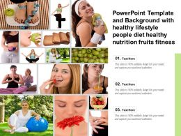 Template With Healthy Lifestyle People Diet Healthy Nutrition Fruits Fitness Ppt Powerpoint