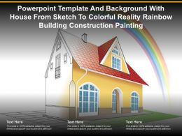Template With House From Sketch To Colorful Reality Rainbow Building Construction Painting