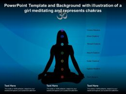 Template With Illustration Of A Girl Meditating And Represents Chakras Ppt Powerpoint