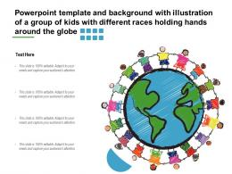 Template With Illustration Of A Group Of Kids With Different Races Holding Hands Around Globe