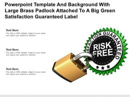 Template With Large Brass Padlock Attached To A Big Green Satisfaction Guaranteed Label