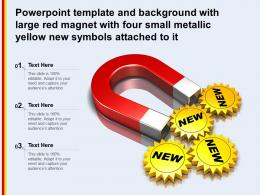 Template With Large Red Magnet With Four Small Metallic Yellow New Symbols Attached To It