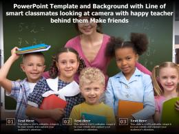 Template With Line Of Smart Classmates Looking At Camera With Happy Teacher Behind Them Make Friends