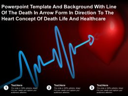 Template With Line Of The Death In Arrow Form In Direction To Heart Concept Of Death Life Healthcare