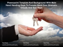 Template With Male Hand Handing Keys To Female Hand Over Dramatic Clouds And Sun Rays