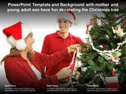 Template With Mother And Young Adult Son Have Fun Decorating The Christmas Tree