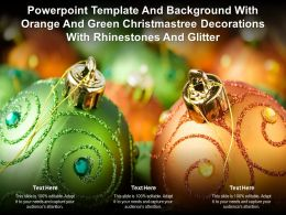 Template With Orange And Green Christmas Tree Decorations With Rhinestones And Glitter
