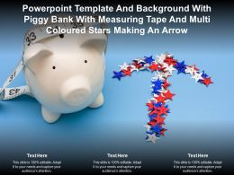 Template With Piggy Bank With Measuring Tape And Multi Coloured Stars Making An Arrow