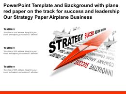 Template With Plane Red Paper On Track For Success Leadership Our Strategy Paper Airplane Business