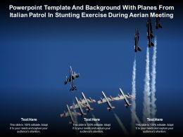 Template With Planes From Italian Patrol In Stunting Exercise During Aerian Meeting