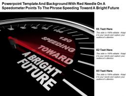 Template With Red Needle On A Speedometer Points To Phrase Speeding Toward A Bright Future