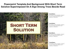 Template With Short Term Solution Superimposed On A Sign Among Trees Beside Road
