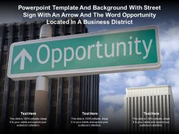 Template With Street Sign With An Arrow Word Opportunity Located In A Business District