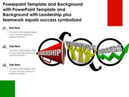 Template With Template With Leadership Plus Teamwork Equals Success Symbolized