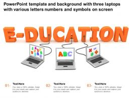 Template With Three Laptops With Various Letters Numbers Symbols On Screen Ppt Powerpoint