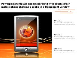 Template With Touch Screen Mobile Phone Showing A Globe In A Transparent Window