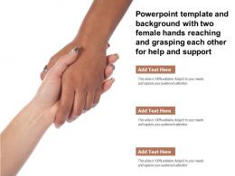 Template With Two Female Hands Reaching And Grasping Each Other For Help And Support