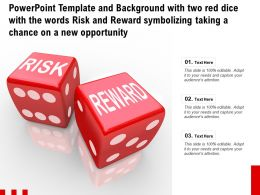 Template With Two Red Dice With Words Risk Reward Symbolizing Taking A Chance On A New Opportunity