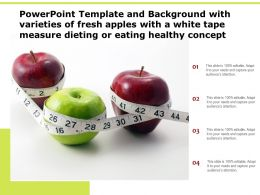 Template With Varieties Of Fresh Apples With A White Tape Measure Dieting Or Eating Healthy Concept