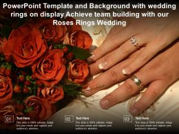 Template With Wedding Rings On Display Achieve Team Building With Our Roses Rings Wedding