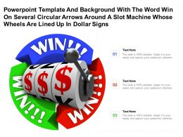Template With Word Win On Several Circular Arrows Around A Slot Machine Whose Wheels Are Lined Up In Dollar Signs