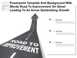 Template With Words Road To Improvement On Street Leading To An Arrow Symbolizing Growth