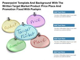 Template With Written Target Market Product Price Place And Promotion Fixed With Pushpin Ppt