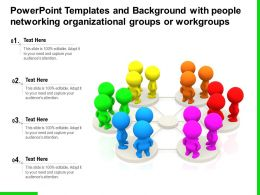 Templates And Background With People Networking Organizational Groups Or Workgroups