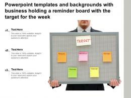 Templates And Backgrounds With Business Holding A Reminder Board With The Target For The Week