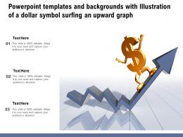 Templates And Backgrounds With Illustration Of A Dollar Symbol Surfing An Upward Graph