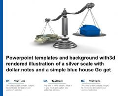 Templates With3d Rendered Illustration Of A Silver Scale With Dollar Notes A Simple Blue House Go Get